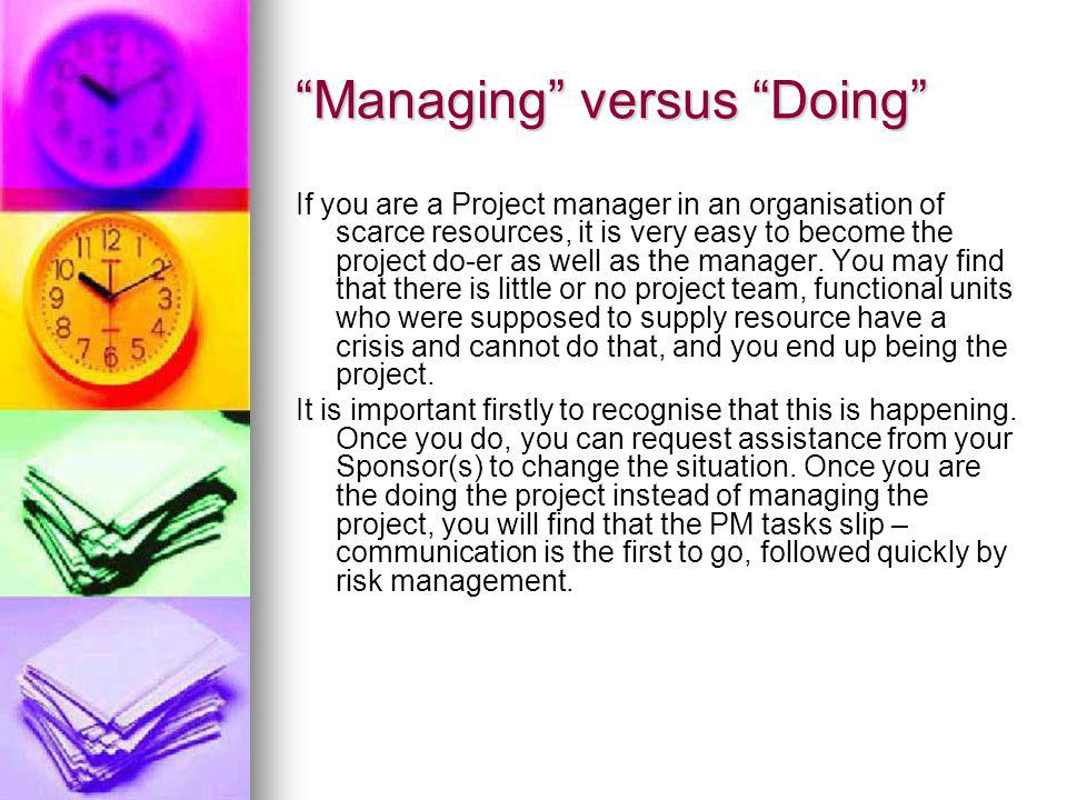 Managing versus Doing