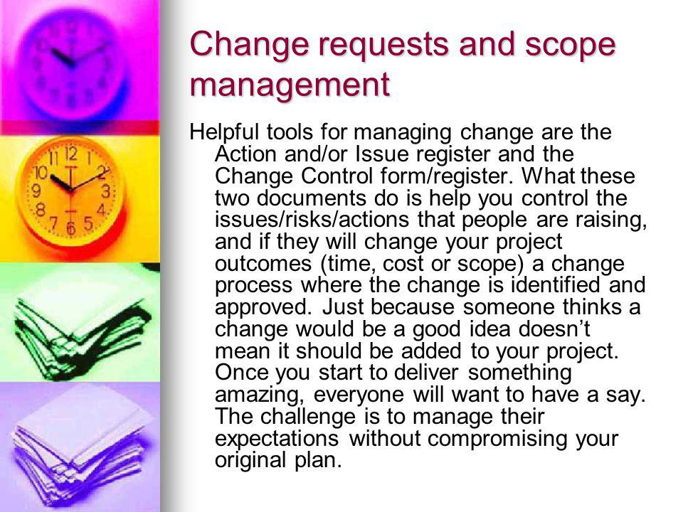 Change requests and scope management