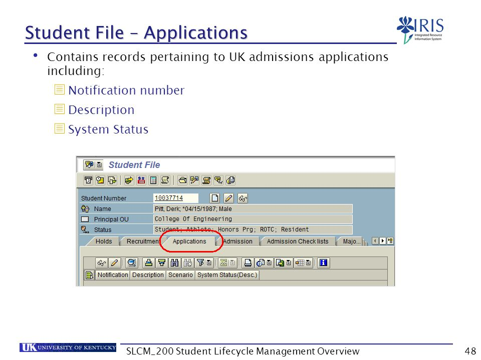 Student File – Applications