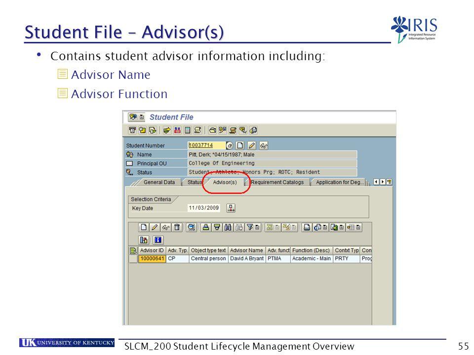 Student File – Advisor(s)