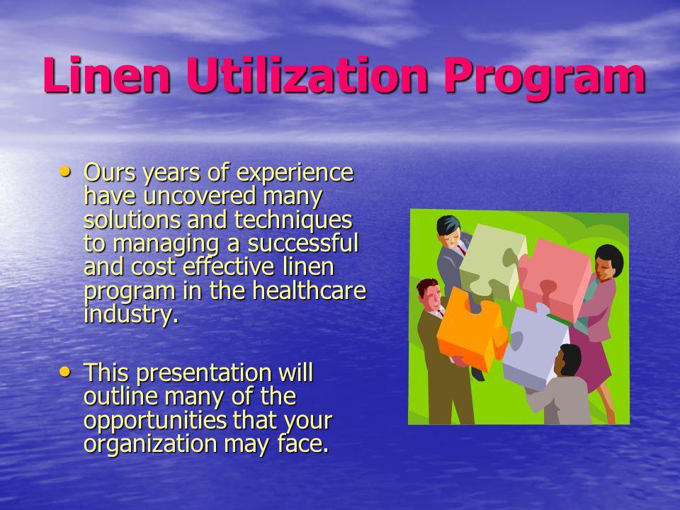 Linen Utilization Program