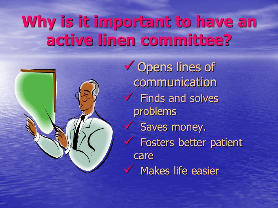 Why is it important to have an active linen committee