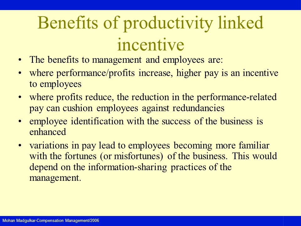 Benefits of productivity linked incentive