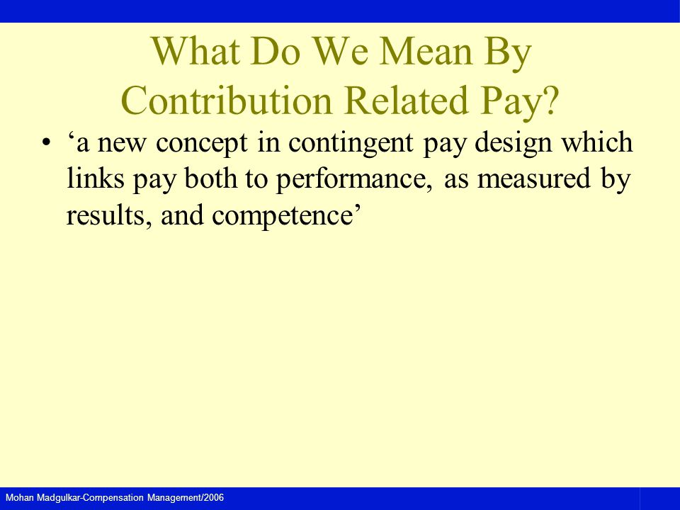 What Do We Mean By Contribution Related Pay