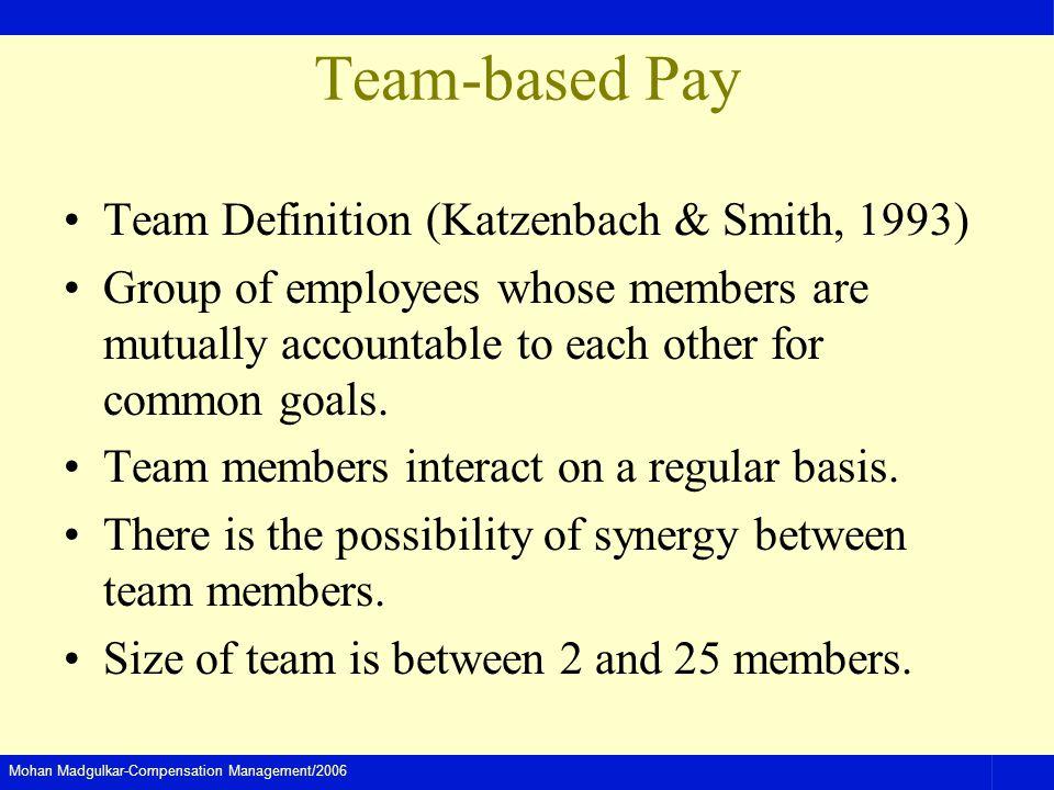 Team-based Pay Team Definition (Katzenbach & Smith, 1993)