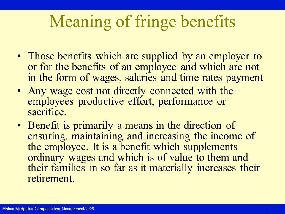 Meaning of fringe benefits