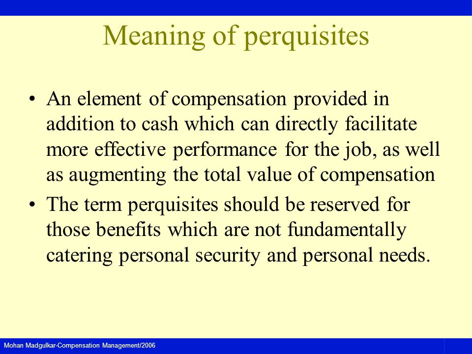 Meaning of perquisites