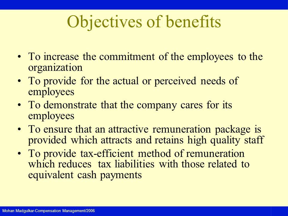 Objectives of benefits