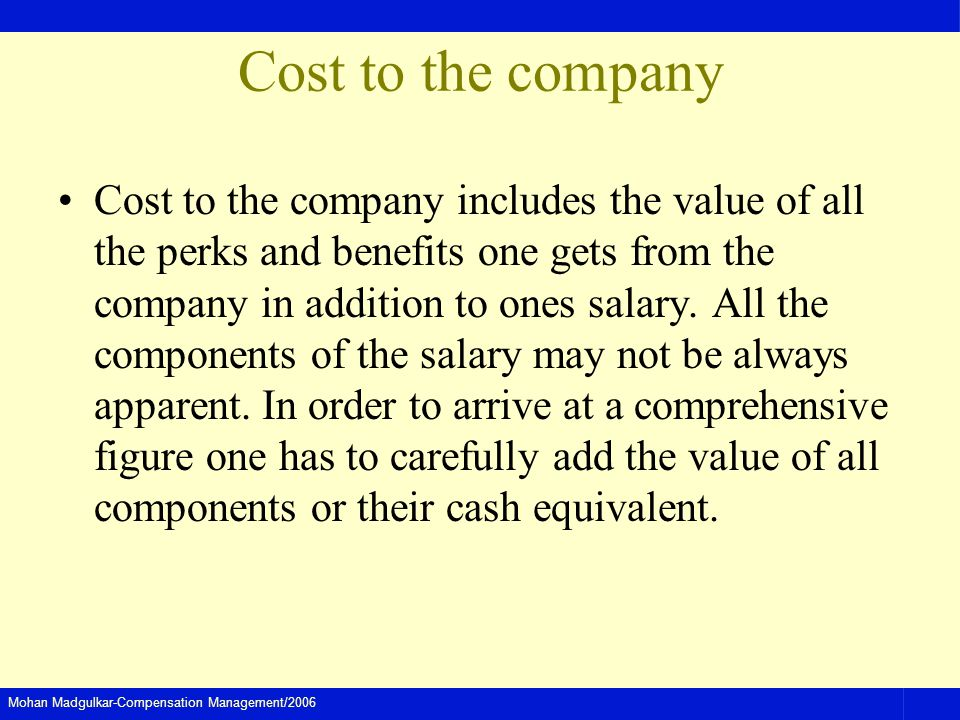 Cost to the company