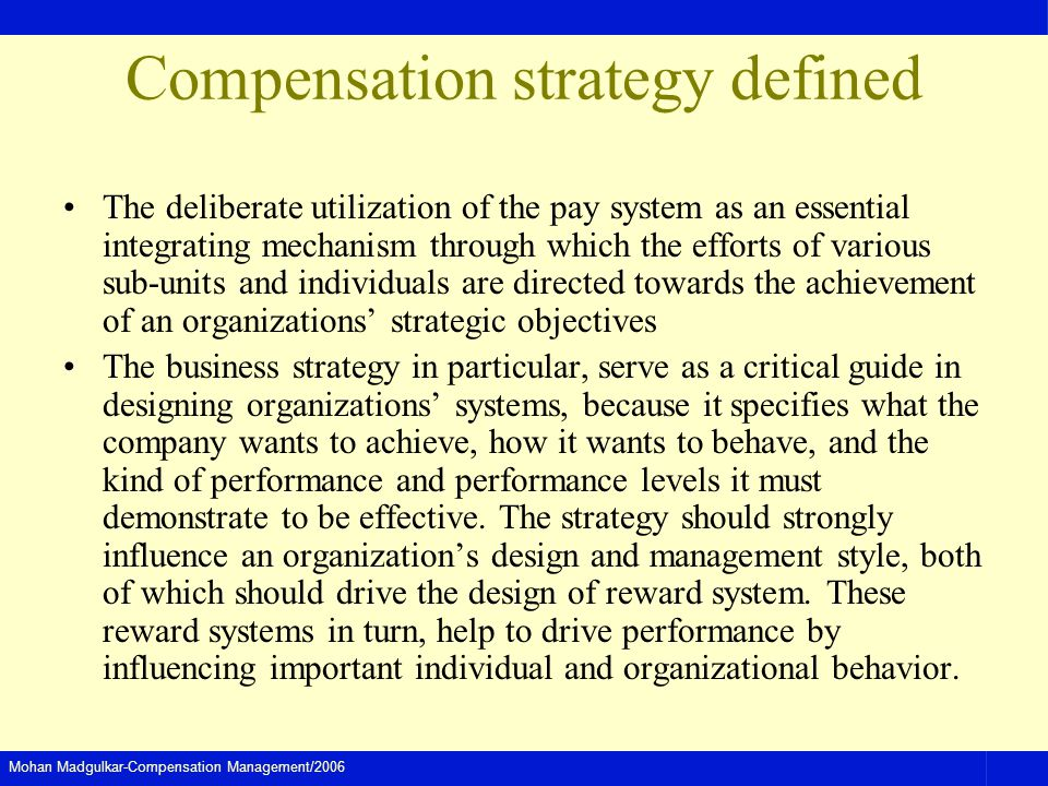 Compensation strategy defined