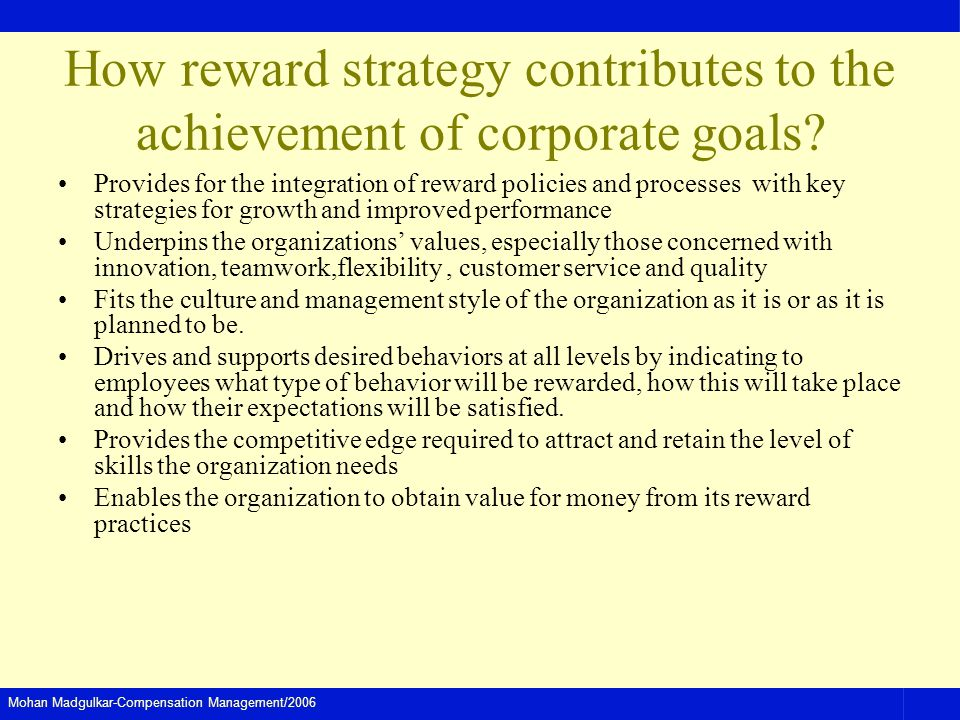 How reward strategy contributes to the achievement of corporate goals