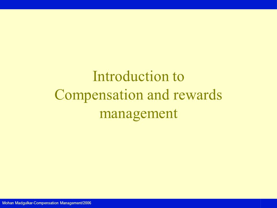 Introduction to Compensation and rewards management