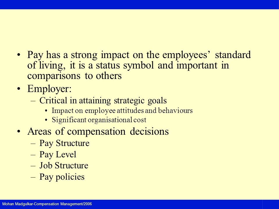 Areas of compensation decisions