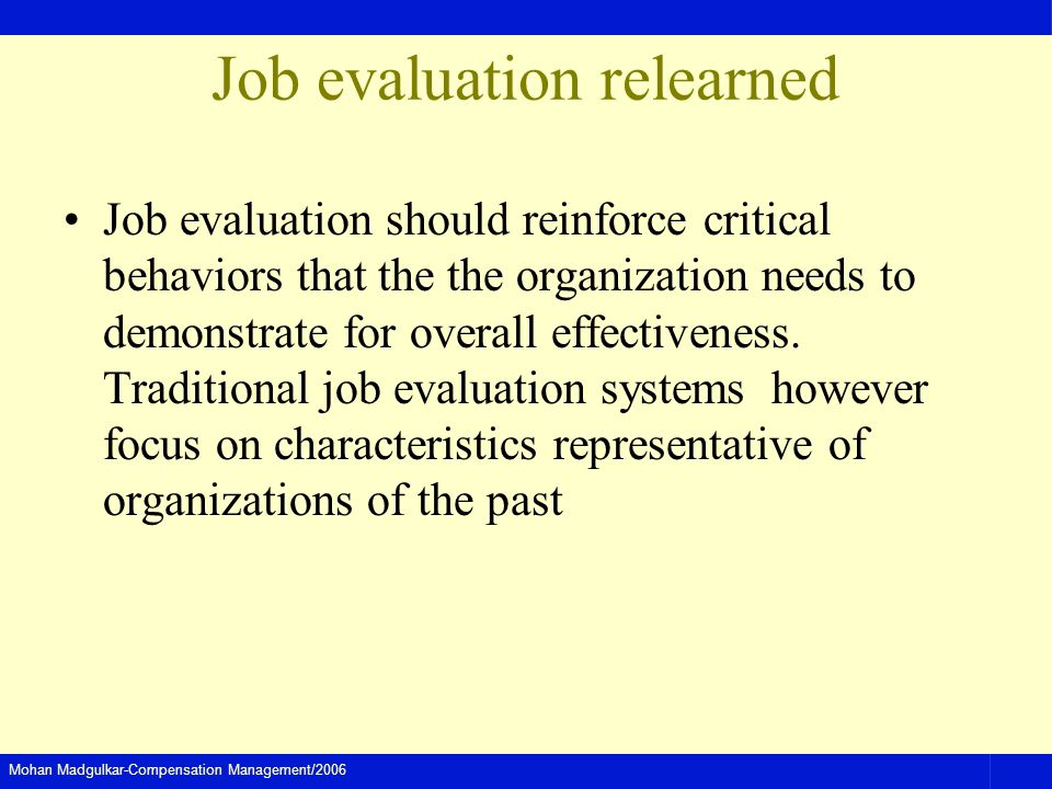 Job evaluation relearned