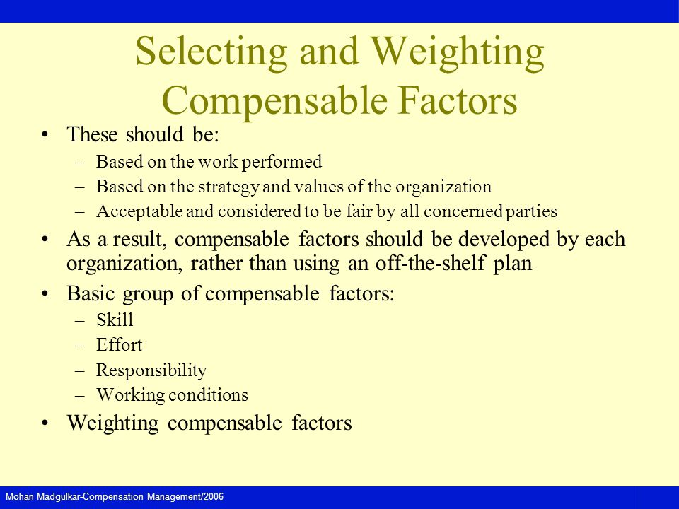 Selecting and Weighting Compensable Factors