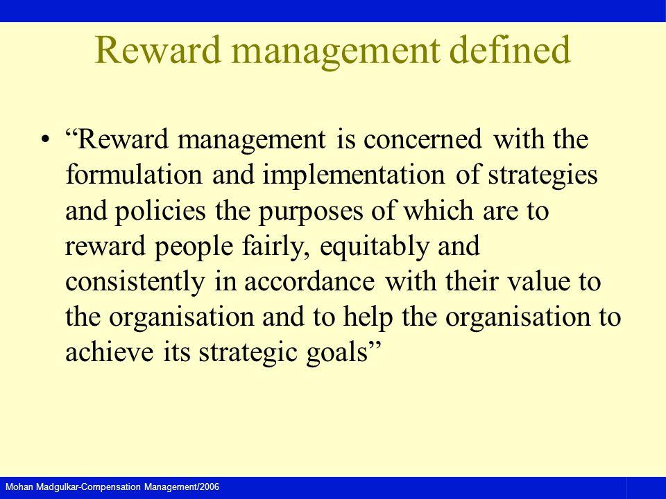 Reward management defined