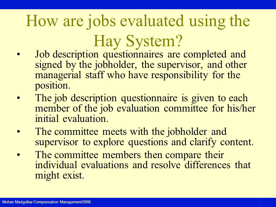 How are jobs evaluated using the Hay System