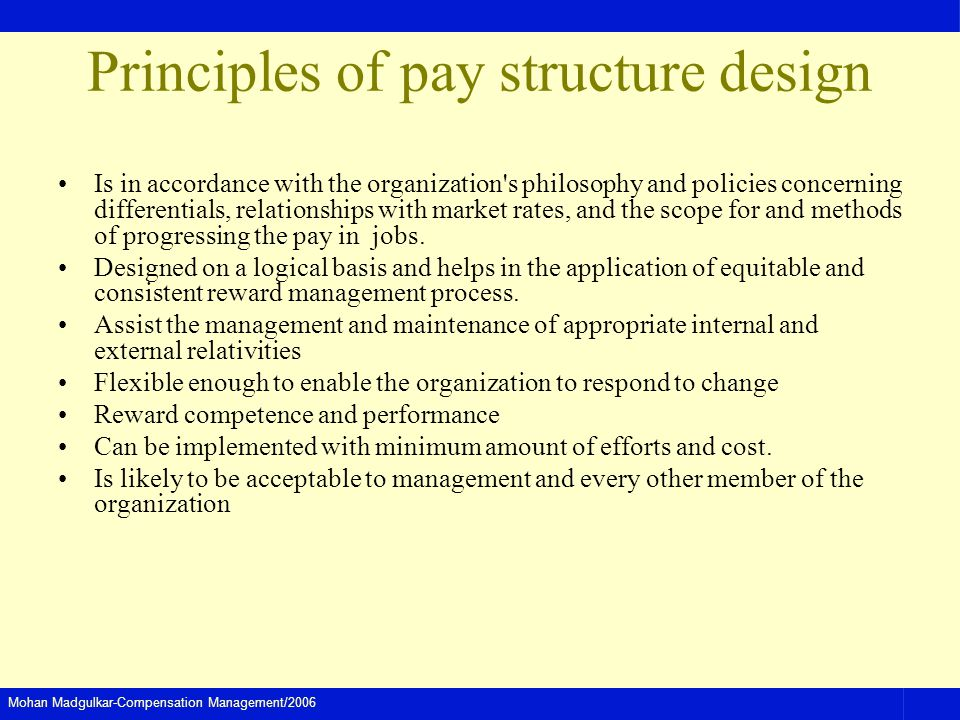 Principles of pay structure design