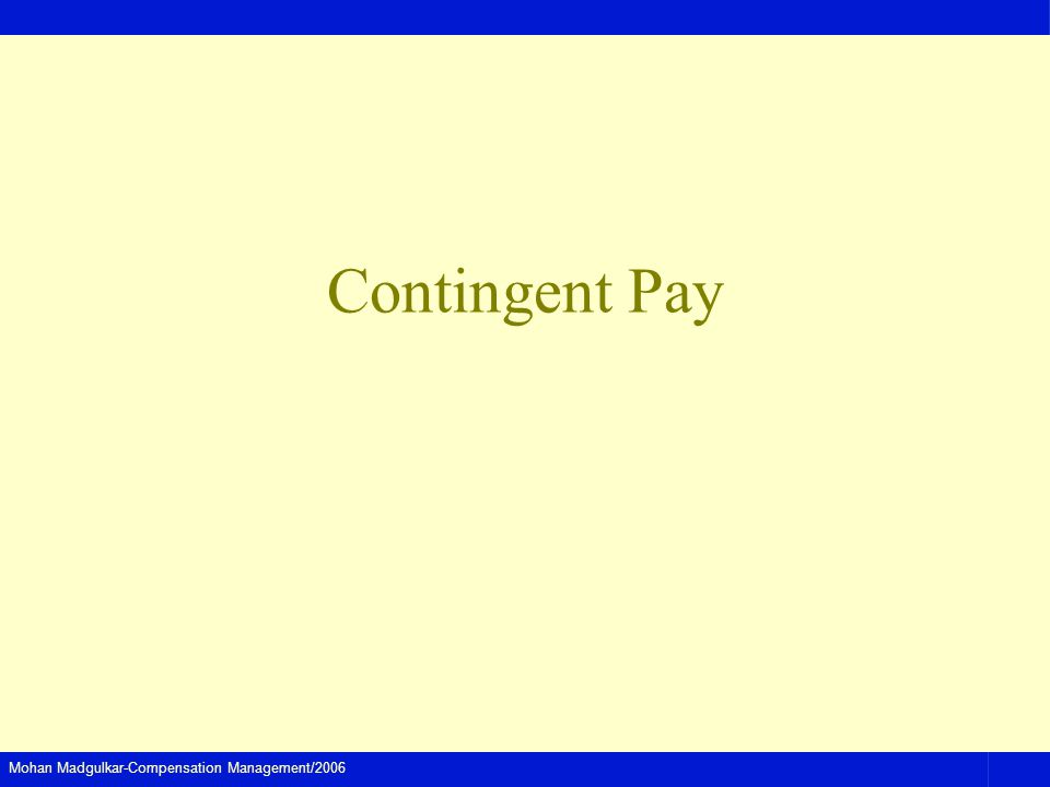 Contingent Pay