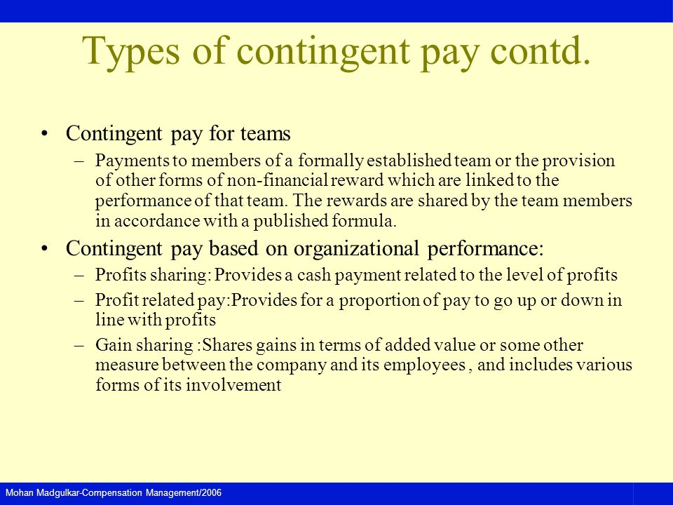 Types of contingent pay contd.
