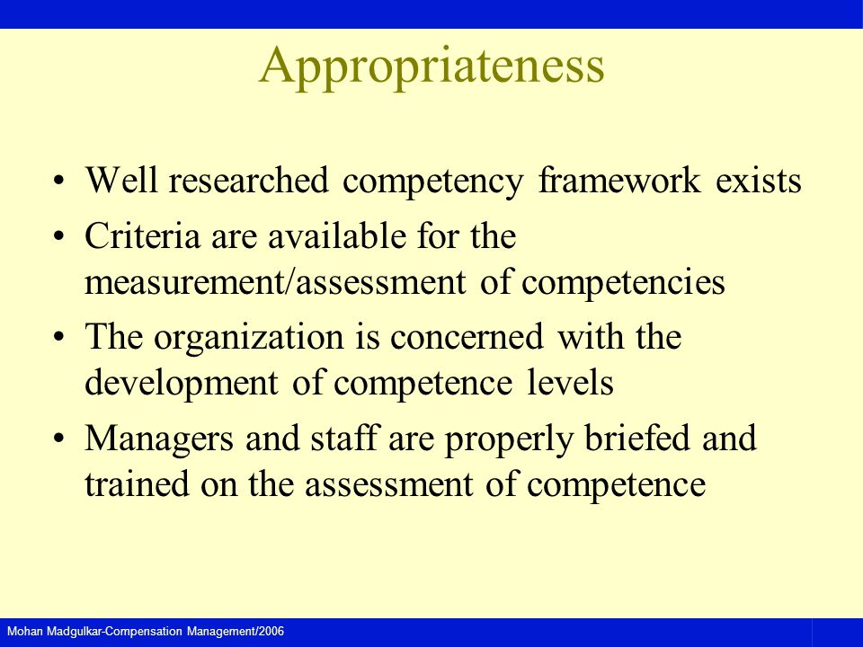 Appropriateness Well researched competency framework exists