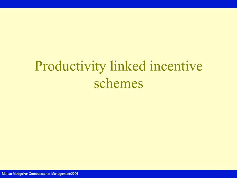 Productivity linked incentive schemes