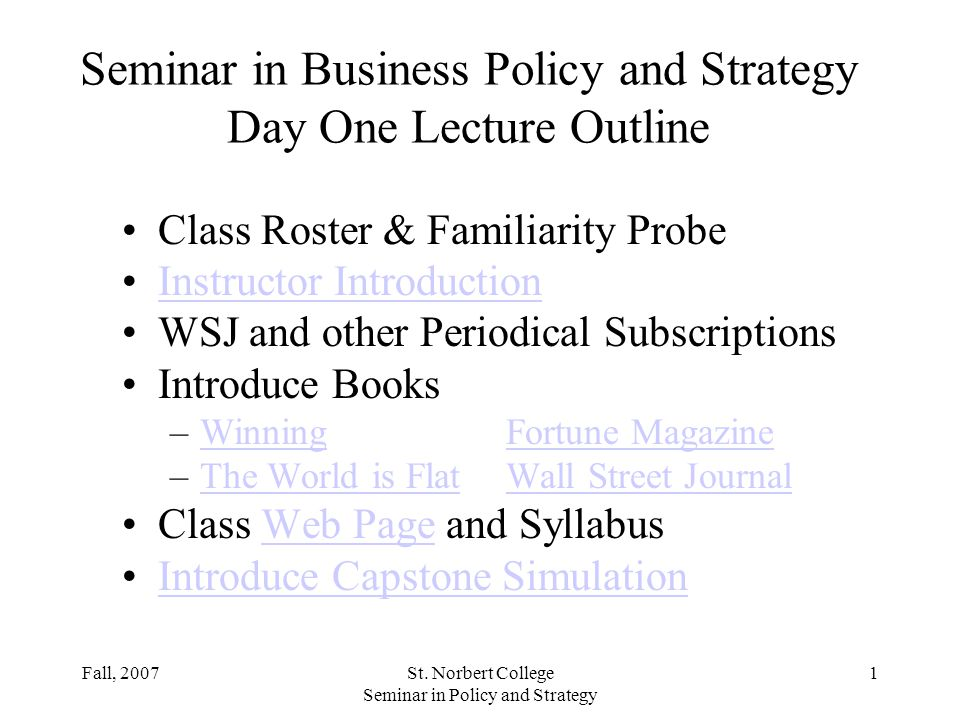 Seminar in Business Policy and Strategy Day One Lecture Outline