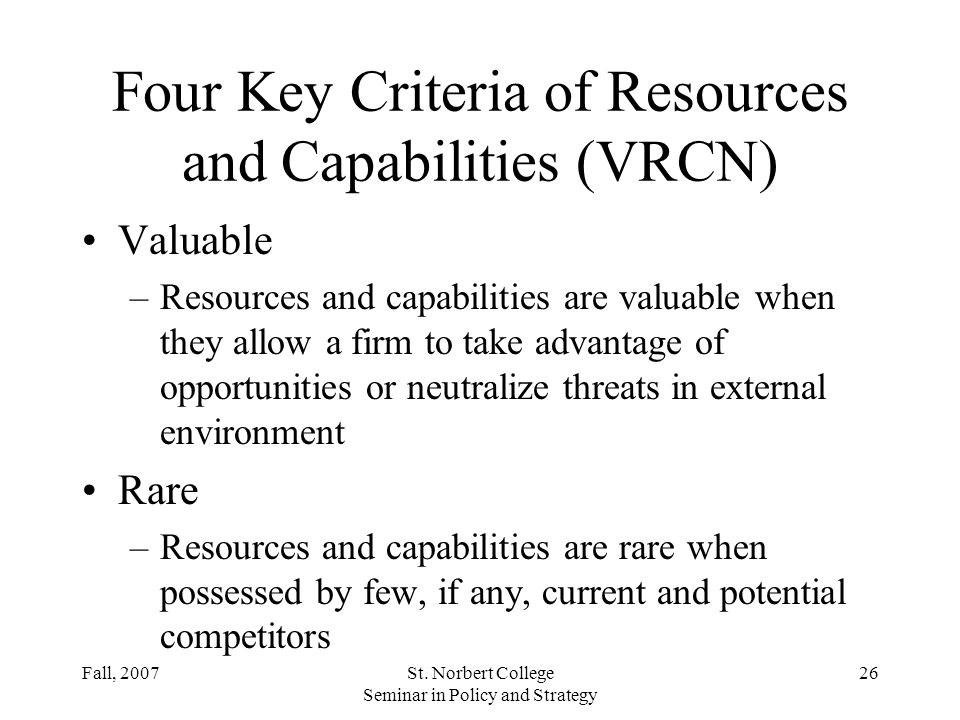 Four Key Criteria of Resources and Capabilities (VRCN)