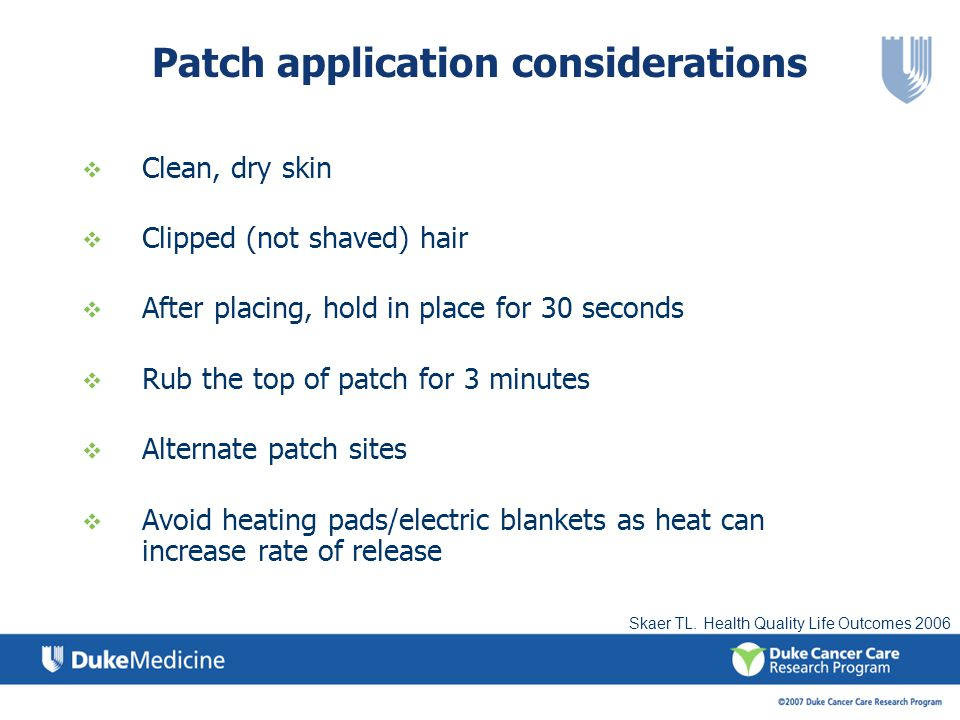 Patch application considerations