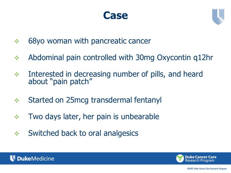 Case 68yo woman with pancreatic cancer