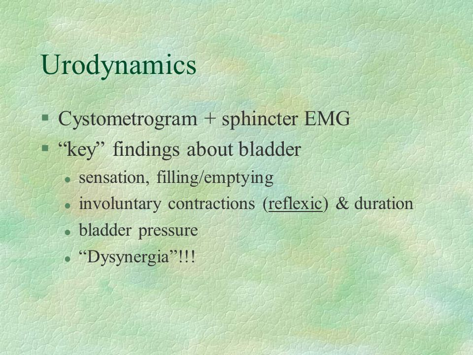 Urodynamics Cystometrogram + sphincter EMG