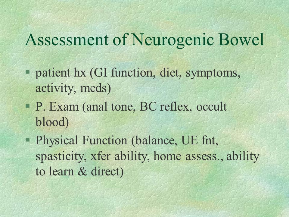 Assessment of Neurogenic Bowel