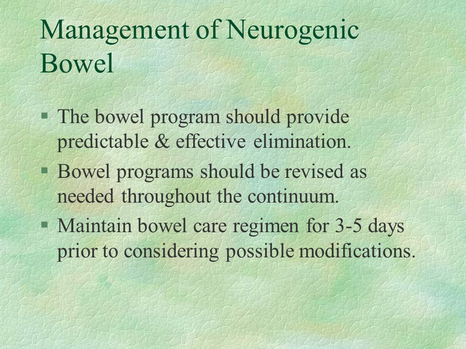 Management of Neurogenic Bowel