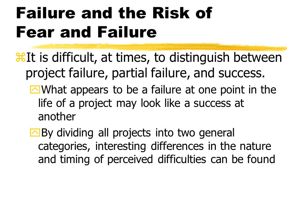 Failure and the Risk of Fear and Failure