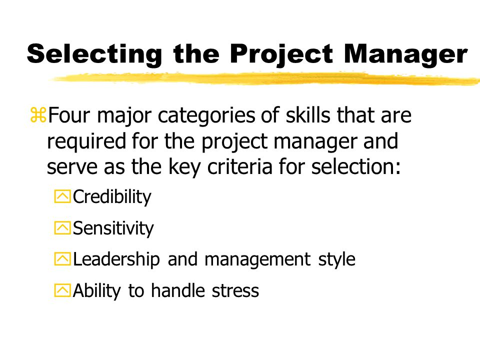 Selecting the Project Manager