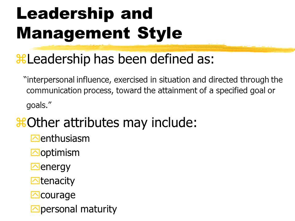 Leadership and Management Style