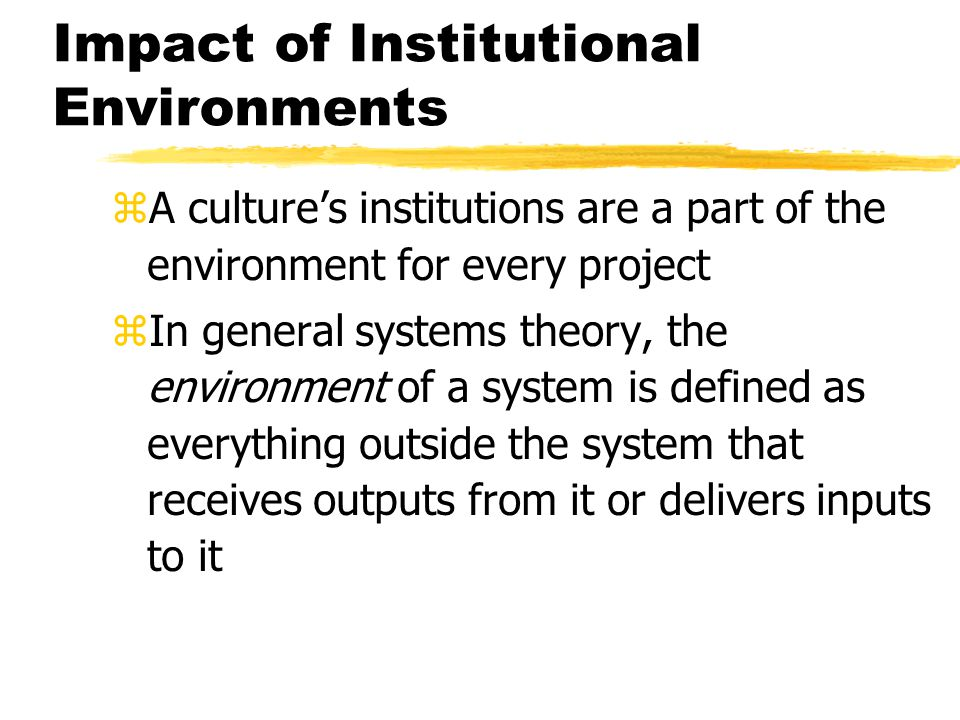 Impact of Institutional Environments