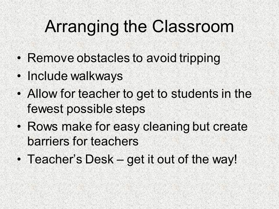 Arranging the Classroom