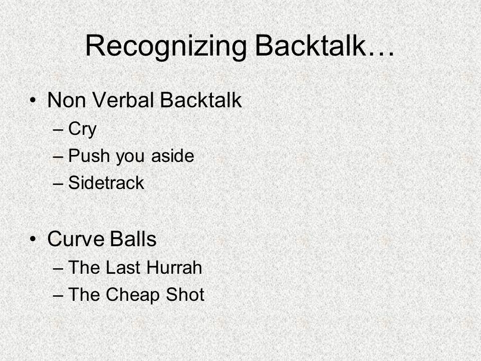 Recognizing Backtalk…