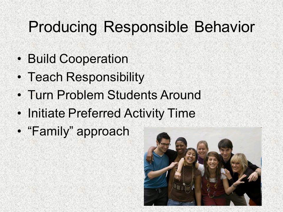 Producing Responsible Behavior