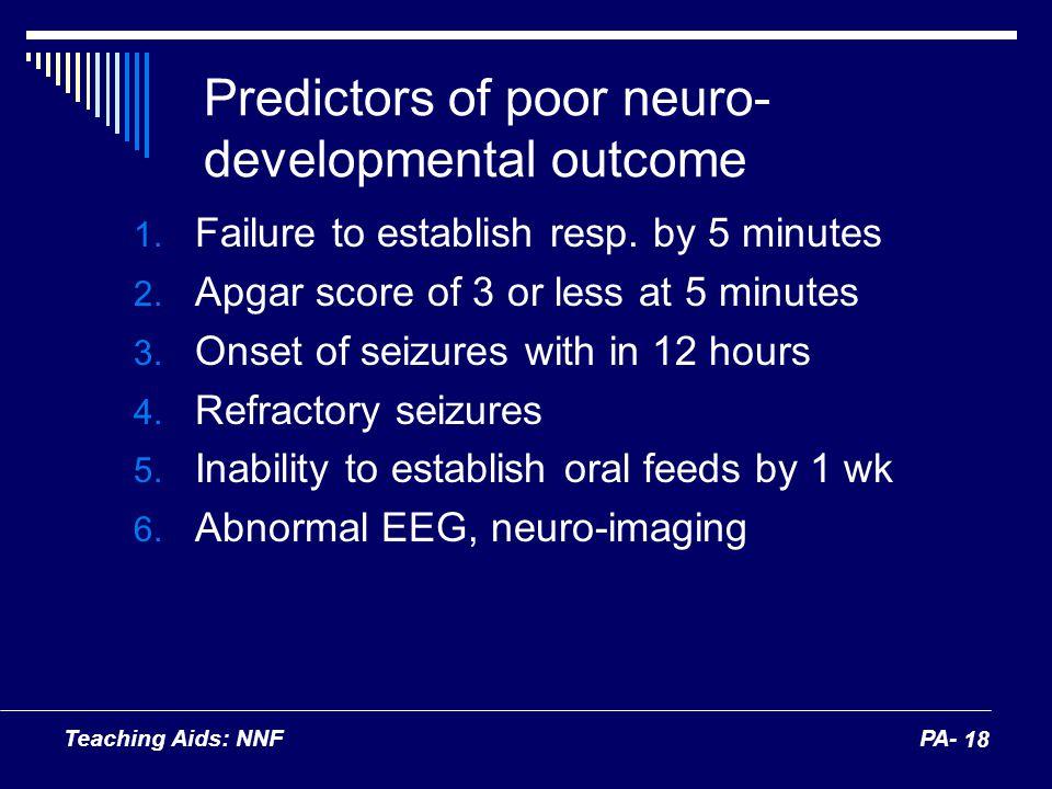 Predictors of poor neuro-developmental outcome