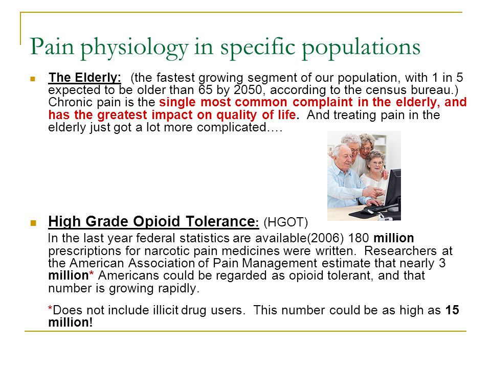 Pain physiology in specific populations