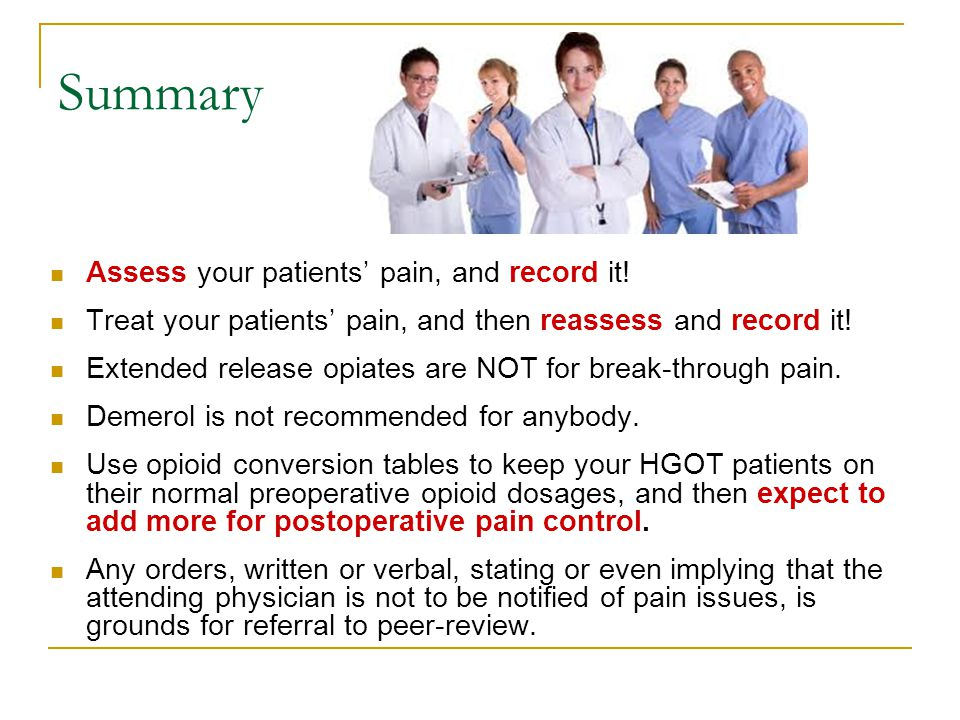 Summary Assess your patients' pain, and record it!