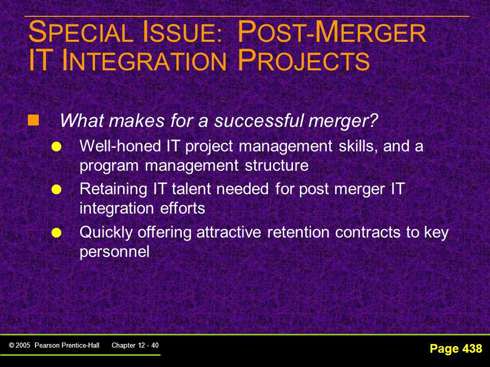 SPECIAL ISSUE: POST-MERGER IT INTEGRATION PROJECTS