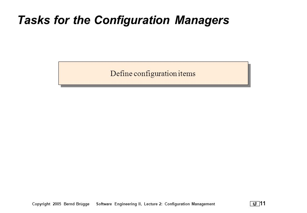 Tasks for the Configuration Managers