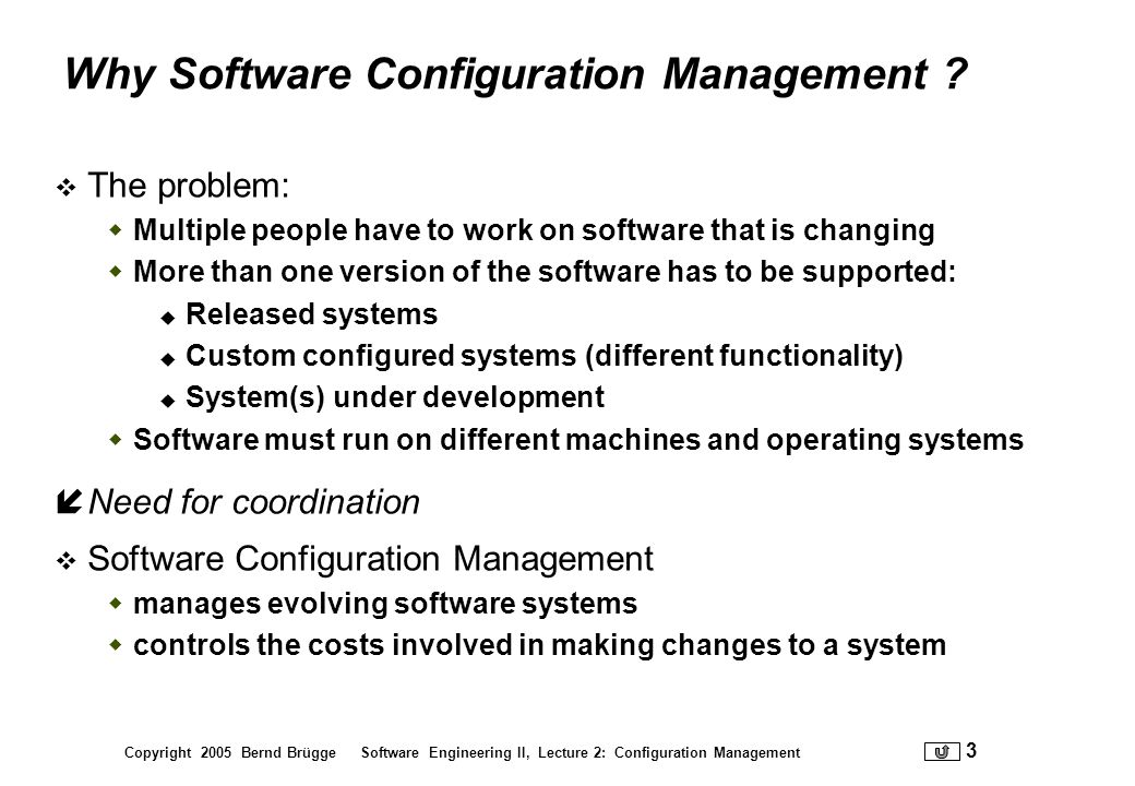 Why Software Configuration Management