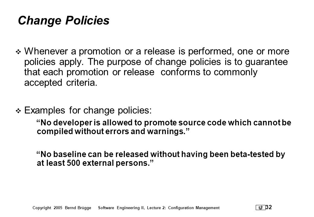 Change Policies