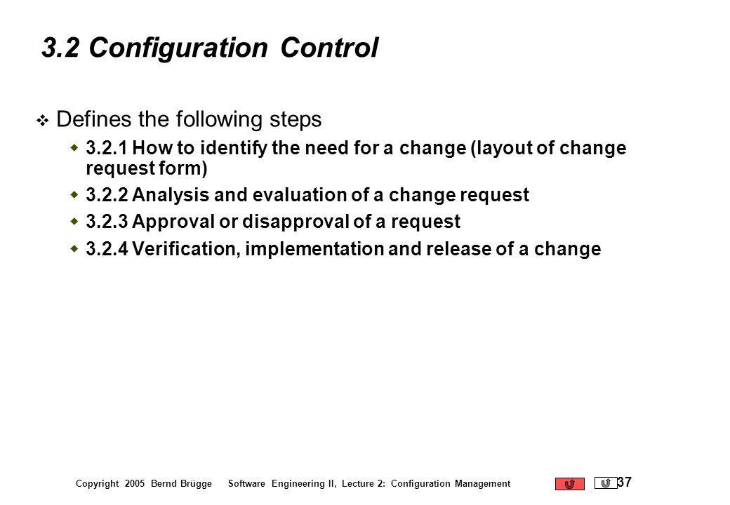 3.2 Configuration Control