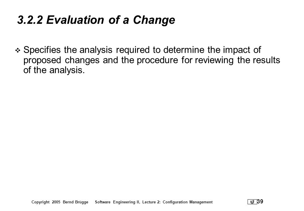 3.2.2 Evaluation of a Change
