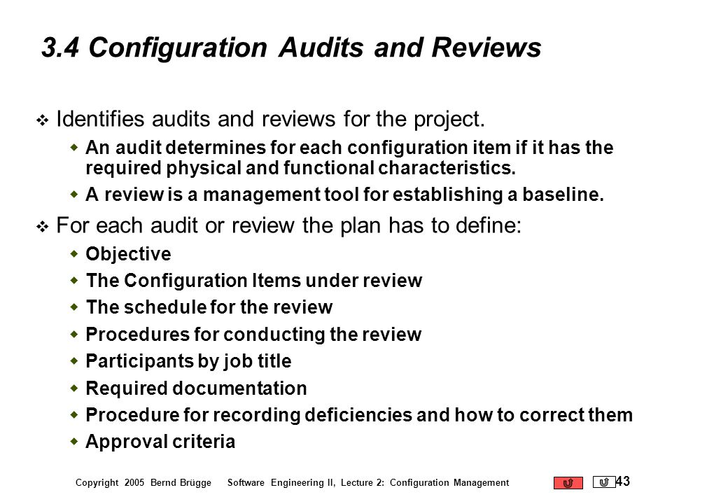 3.4 Configuration Audits and Reviews